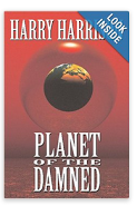 Planet of the Damned! And some of my short poems!